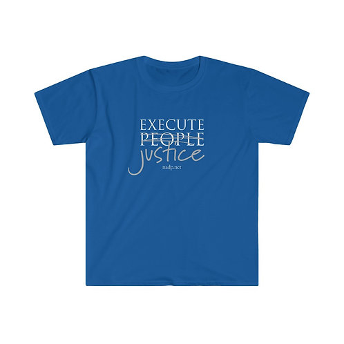 Execute Justice, Not People T-Shirt