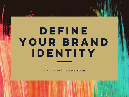 Guide to Defining your Brand Identity in 5 Steps