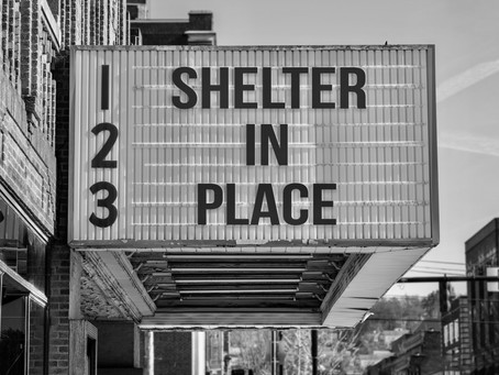 Shelter in Place!