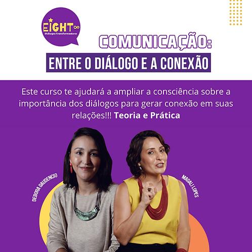 Comunicação: entre o Diálogo e a Conexão
