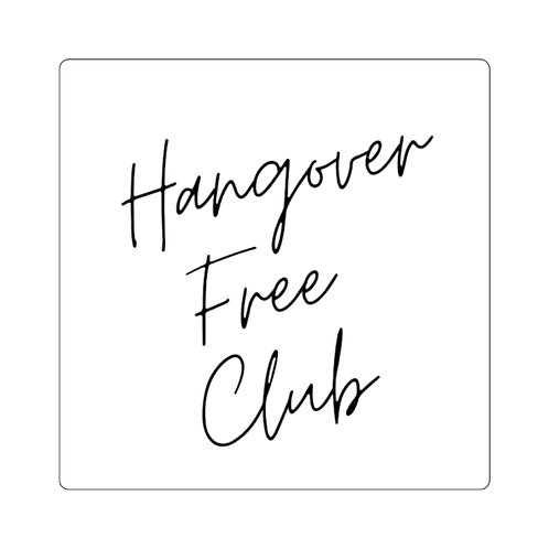 """Hangover Free Club"" Square Sticker"