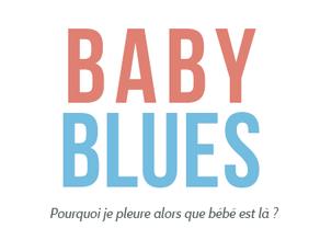 Baby blues: la petite déprime après l'accouchement de bébé…