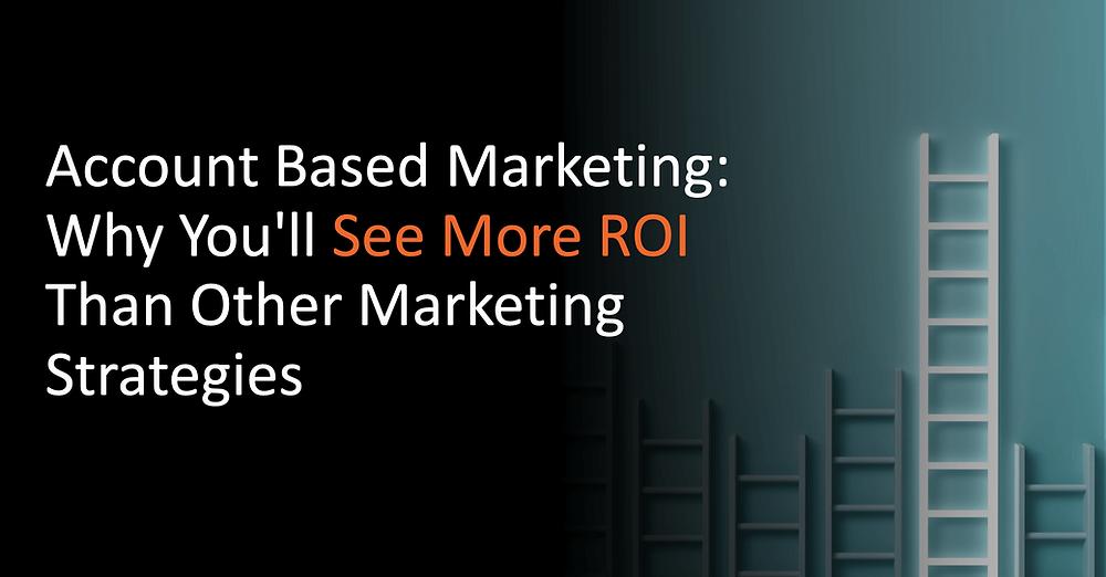 Account-Based Marketing ROI