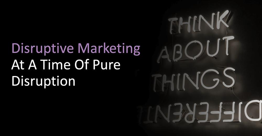 Disruptive marketing  - Demand generation