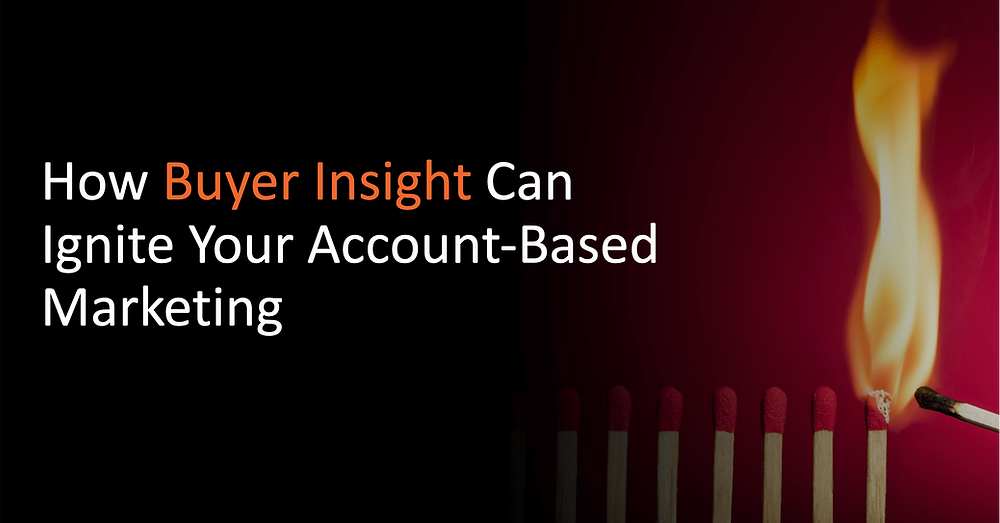 Buyer Insights and account based marketing