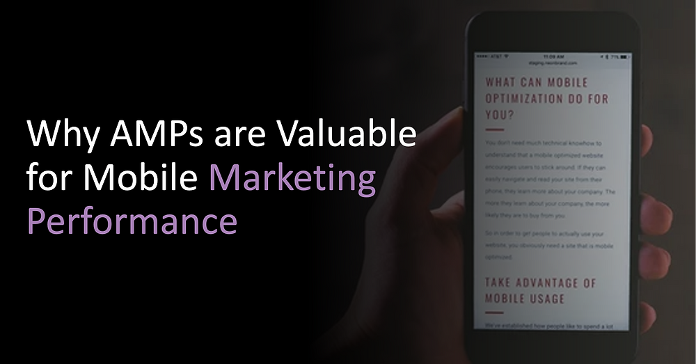 Why AMPs are Valuable for Mobile Marketing Performance