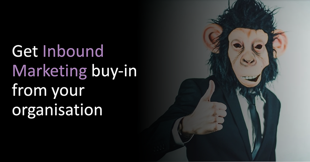 Get Inbound buy-in from your organisation