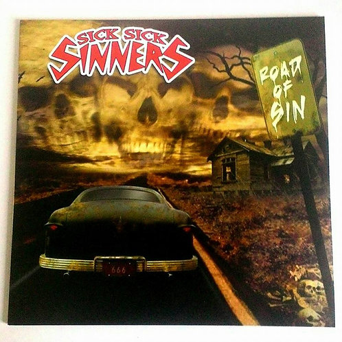 Sick Sick Sinners Road To sin LP