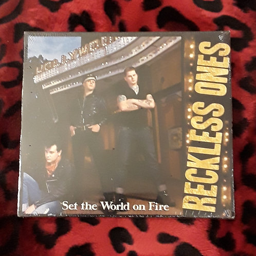 """Reckless ones """"set the world on fire"""""""