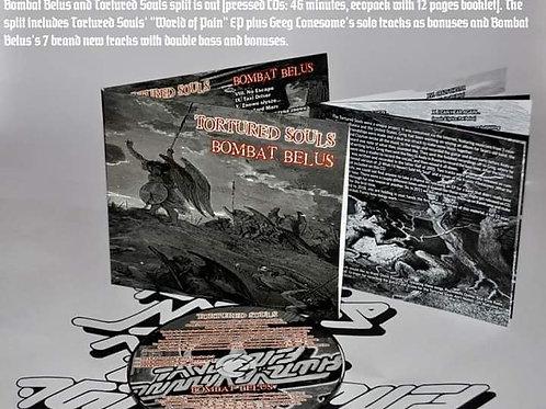 Tortured Souls/ Bombat Belus Split Album