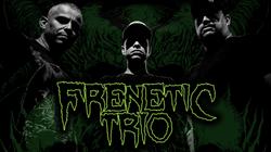 frenetic trio