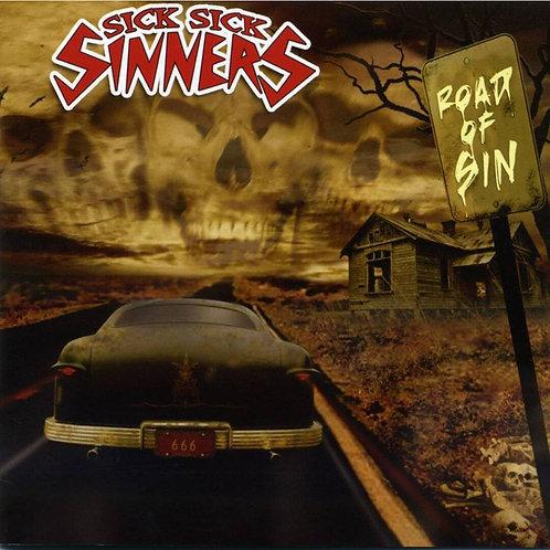 Sick Sick Sinners Road To sin CD