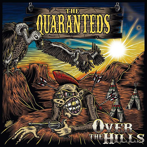"The Quaranteds ""over the hills"""