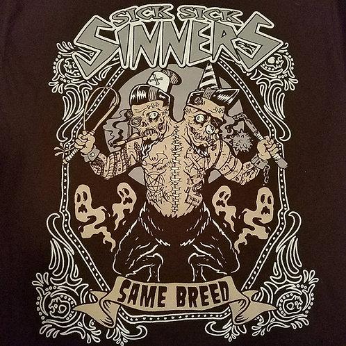 Sick Sick Sinners Same Breed Girls T