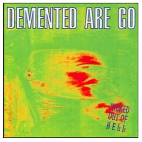 Demented are Go kicked out of hell (black vinyl)