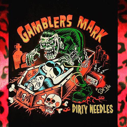 "Gamblers Mark ""Dirty Needles"" Shirt"