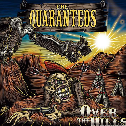 """The Quarateds """"Over the Hills"""" LP"""