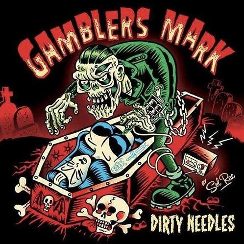 "Gamblers Mark ""Dirty Needles"""