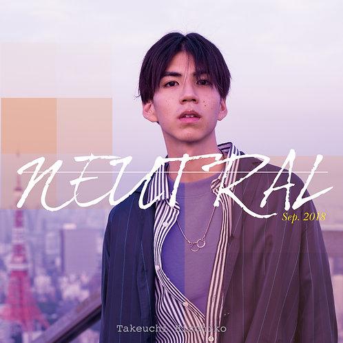 """竹内弘彦 1st mini album """"NEUTRAL"""""""