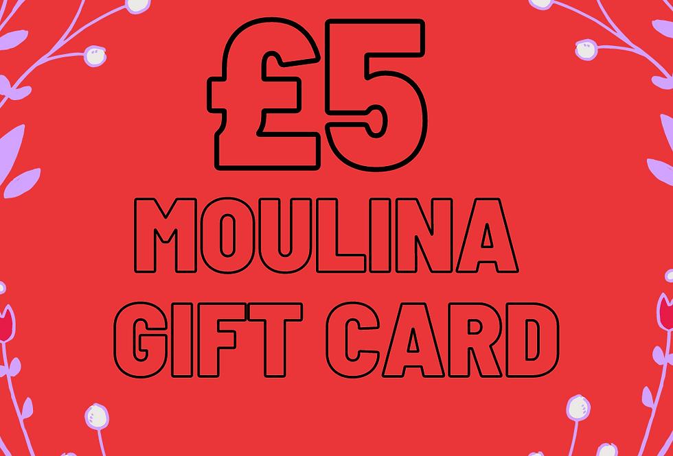 £5 Moulina Gift Card
