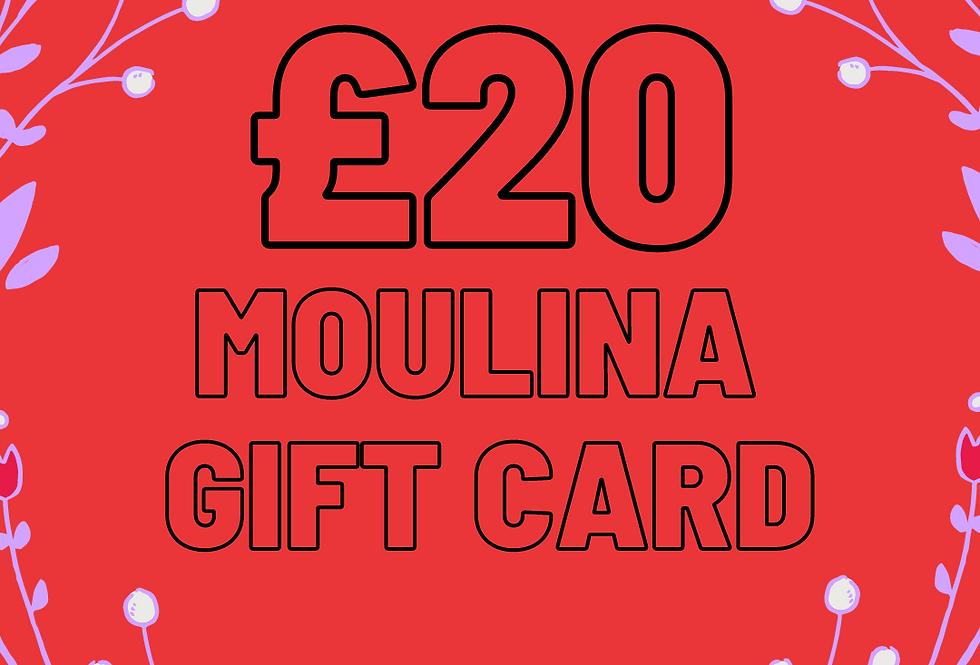 £20 Moulina Gift Card