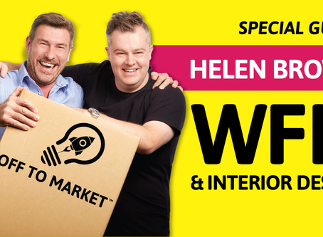 Listen to Helen on the Off To Market™ Podcast