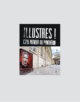 C215 | Illustres! C215 Autour du Panthéon