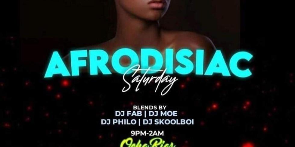 Afrodiciac Saturdays