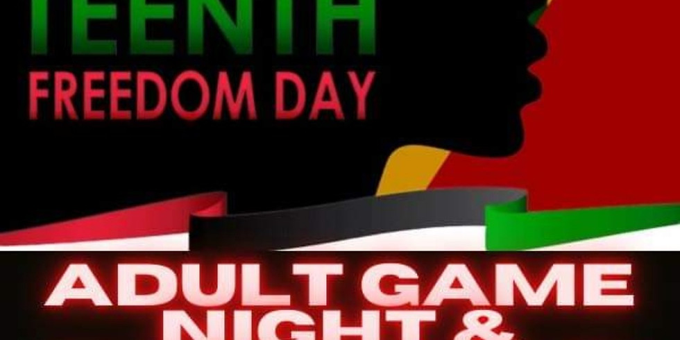 Juneteenth Adult Game Night & Happy Hour