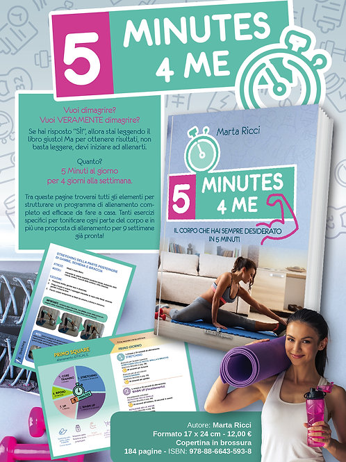 Libro: 5 MINUTES 4 ME, il corpo che hai sempre desiderato in 5 minuti