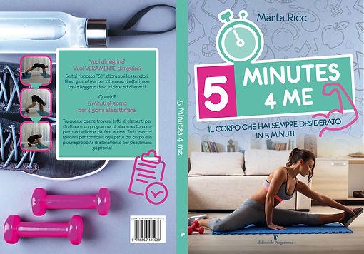 5 MINUTES 4 ME il corpo che hai sempre desiderato in 5 minuti: un allenamento semplice di soli 5 minuti al giorno.