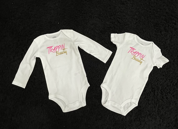 Lil Trappin Beauty Onsie (newborn-12 months long & short sleeves leave in notes