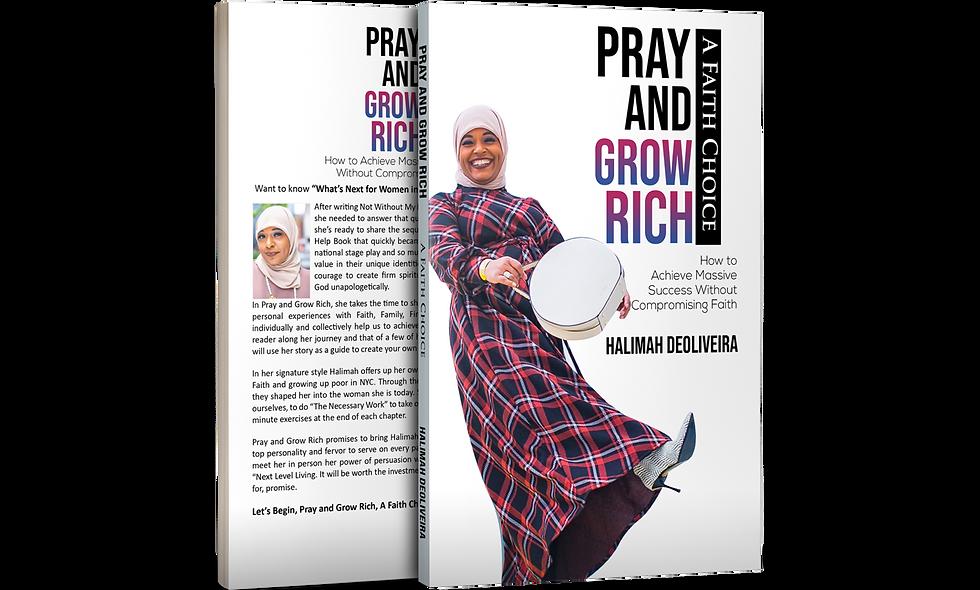 Pray and Grow Rich: A Faith Choice