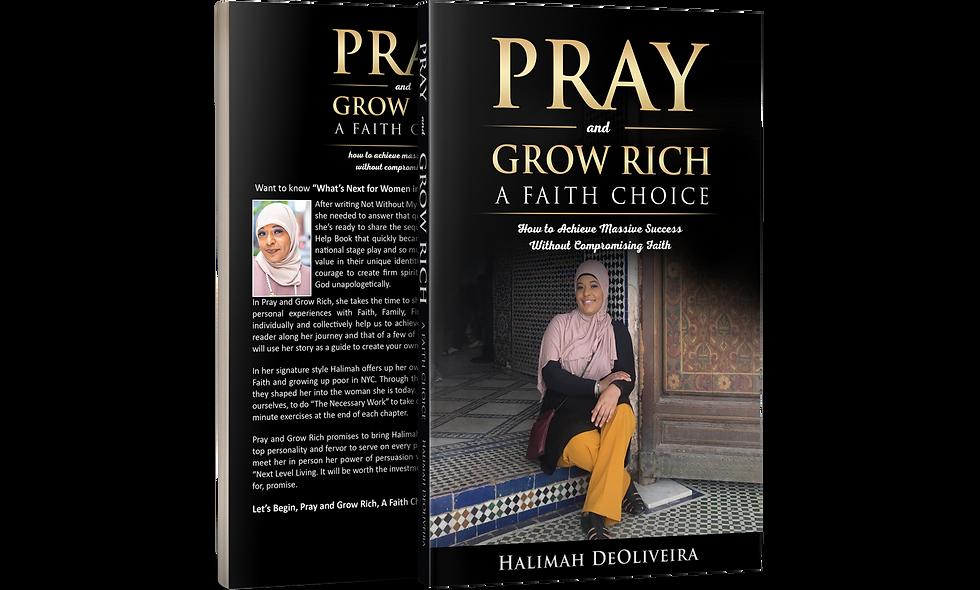 Pray & Grow Rich: A Faith Choice