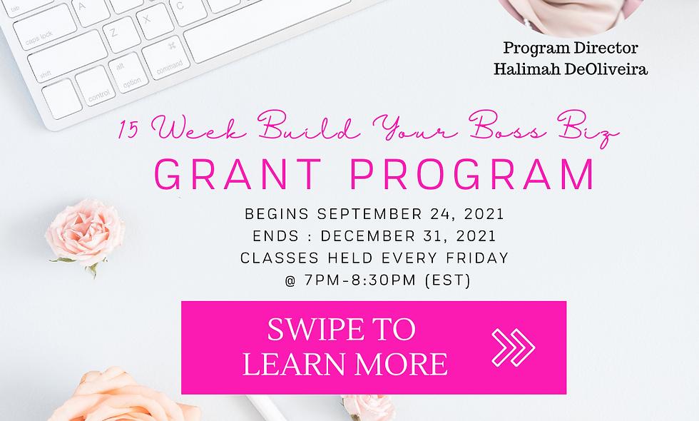 SEPTEMBER 24, 2021 Registration: 15 Week Build Your Business Grant Program