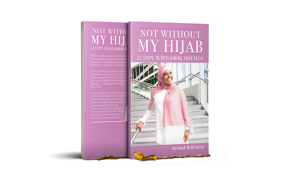 Not Without My Hijab: 11 Steps to Reclaiming Your Faith