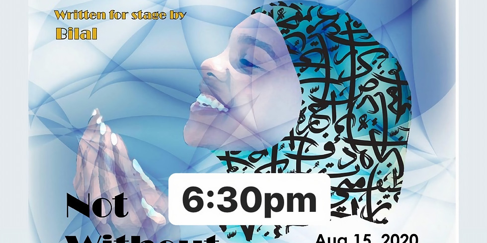 Not Without My Hijab Play-Philadelphia  6:30 PM Show