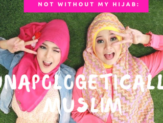 Not Without My Hijab: Unapologetically Muslim