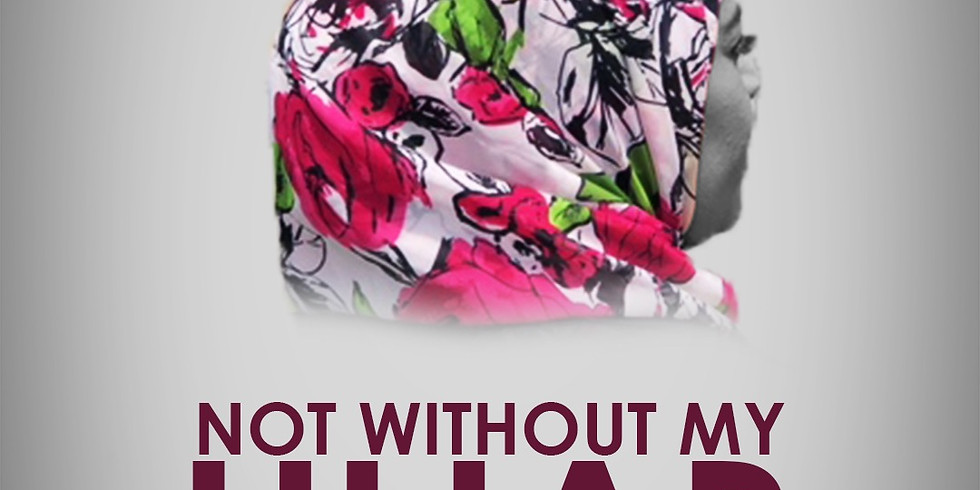 Not Without My Hijab Stage Play- NJ PAC