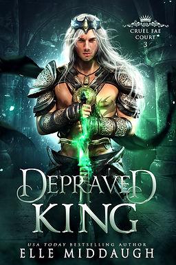DEPRAVED KING