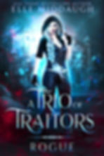 Trio of Traitors - 1 - Rogue - Elle Midd