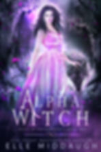 Trials of Enchantment - 2 - Alpha Witch