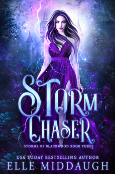 Storms of Blackwood - 3 - Storm Chaser -