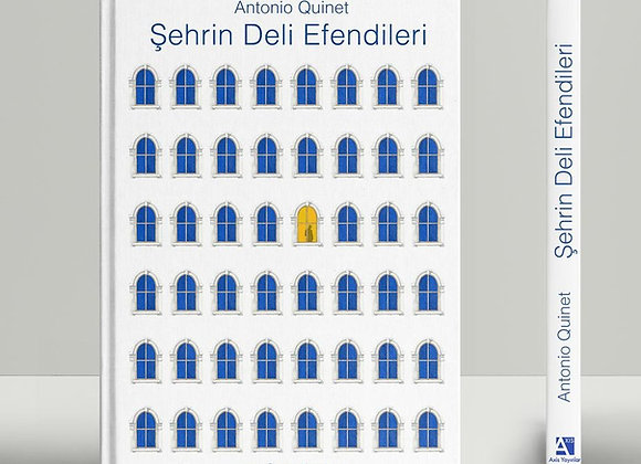 Şehrin Deli Efendileri - Antonio Quinet