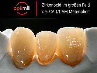 Zirkonoxid im großen Feld der CAD/CAM-Materialien