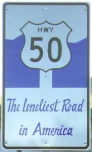 Highway 50 Loneliest Road in America