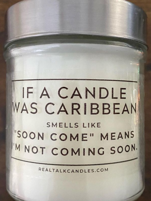 If a candle was Caribbean