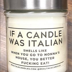 IF A CANDLE WAS ITALIAN