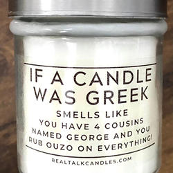 IF A CANDLE WAS GREEK