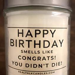Happy Birthday you didn't die